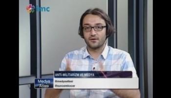 İMC TV – Medya Atlası Programı – Antimilitarist Medya Söyleşisi (Alparslan Nas)