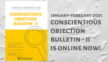 January-February 2021 Conscientious Objection Bulletin – II