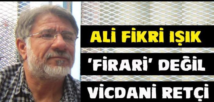 Ali Fikri Işık için faks kampanyasına katılın