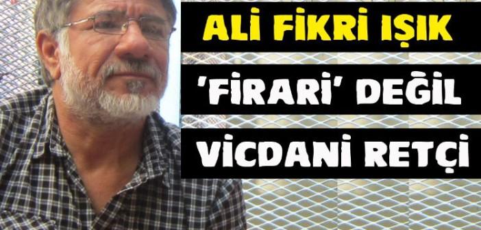 Vicdani retçi Işık hapis tehdidi altında: Duruşmaya katılın(22 Ekim-Çorlu), faks çekin!..