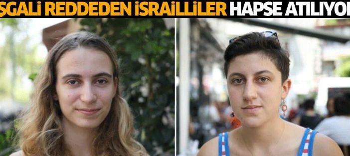 'İşgal suçu'na ortak olmayıp, askere gitmeyi reddeden İsrailli gençler hapse atılıyor