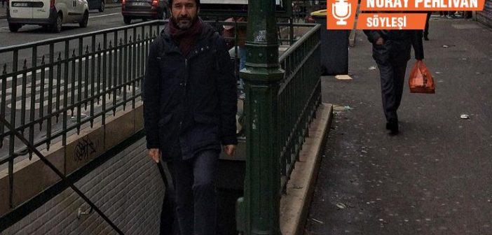Vicdani retçi Ercan Jan Aktaş ile siyasi mülteci pozisyonunda yaşadığı Paris'te söyleşi