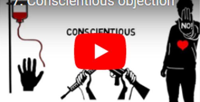 Vicdani ret, din ve inanç özgürlüğünüzü kullanabilme hakkınızı da güvenceye alır (Video)