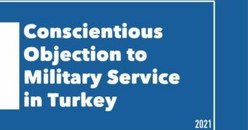 """""""Conscientious Objection to Military Service in Turkey"""" Report is Released"""