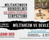 """""""Militarizmden Arındırılmış Bir Dünya Ütopyası"""" Sempozyumu (16-17 Ekim, Online)"""